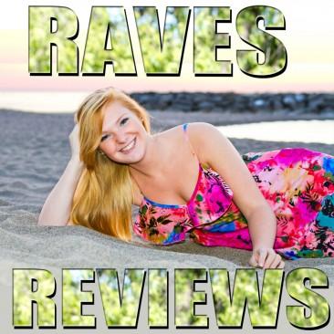Raves & Reviews